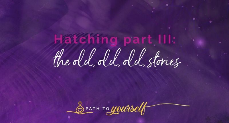 Hatching Part Iii The Old, Old Old, Stories